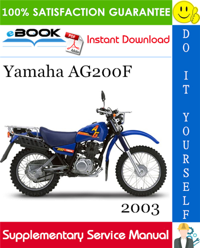 2003 Yamaha Ag200f Motorcycle Supplementary Service Manual In 2020 Yamaha Repair Manuals Repair