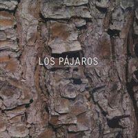 .ESPACIO WOODYJAGGERIANO.: LOS PAJAROS - (2009) Los Pajaros http://woody-jagger.blogspot.com/2009/05/los-pajaros-2009-los-pajaros.html