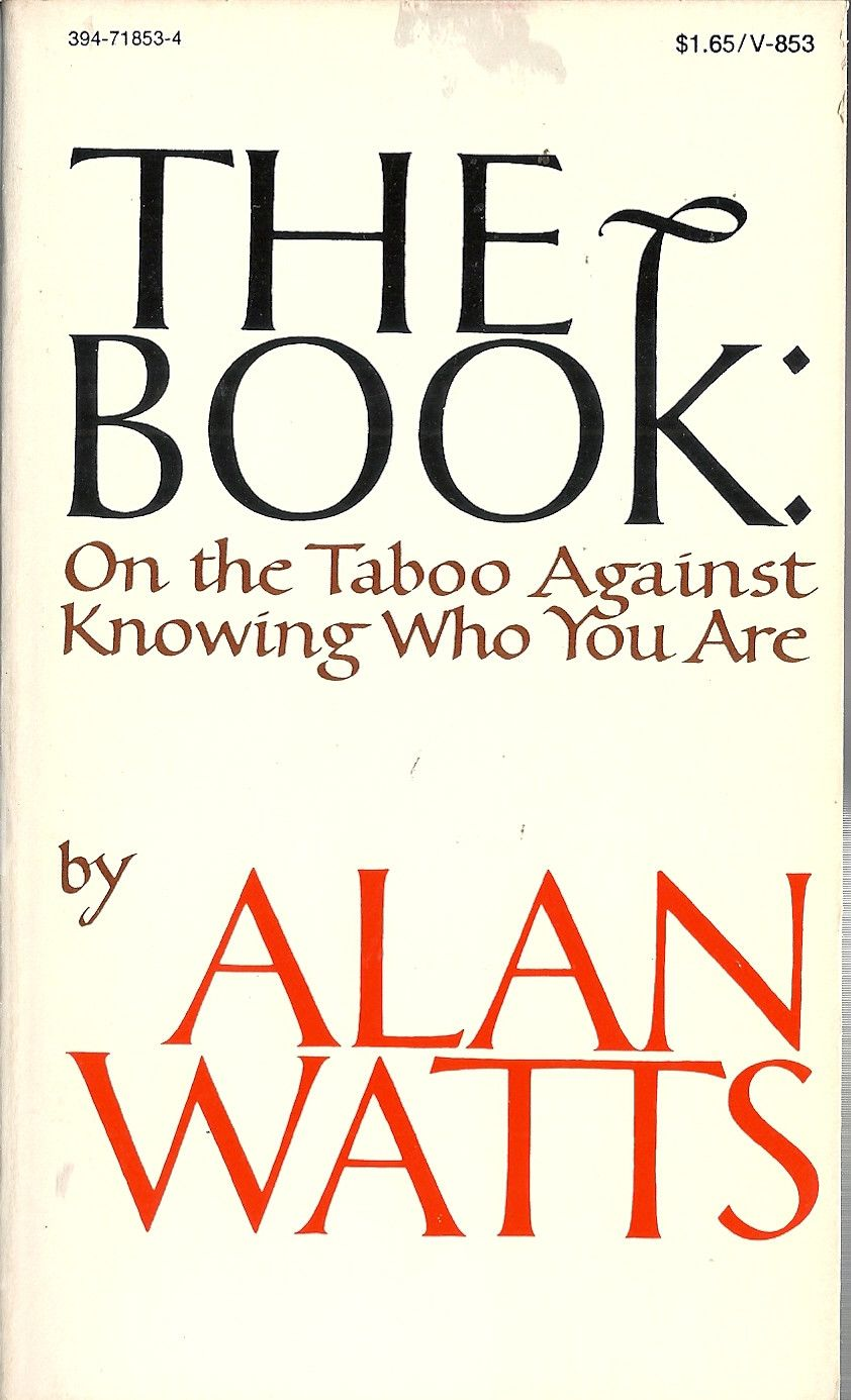 Alan Watts Libros The Book On The Taboo Against Knowing Who You Are Spirit