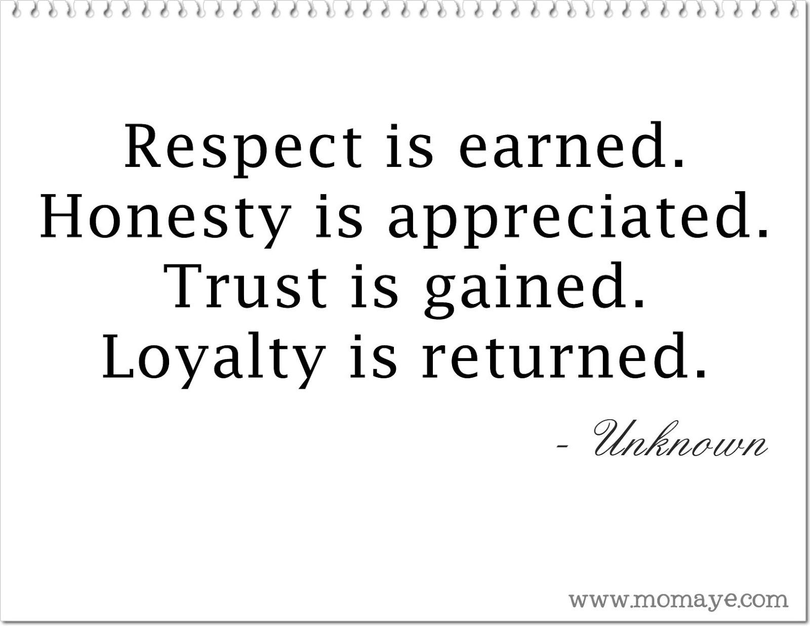 Respect Honesty Trust Loyalty Trust Quotes Loyalty Quotes Friendship Quotes