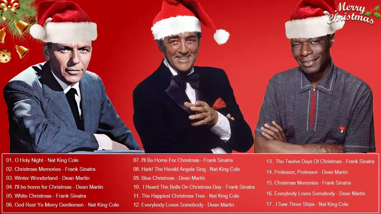 Best Christmas songs of All Time  -  Nat King Cole, Dean Martin,  Frank ...