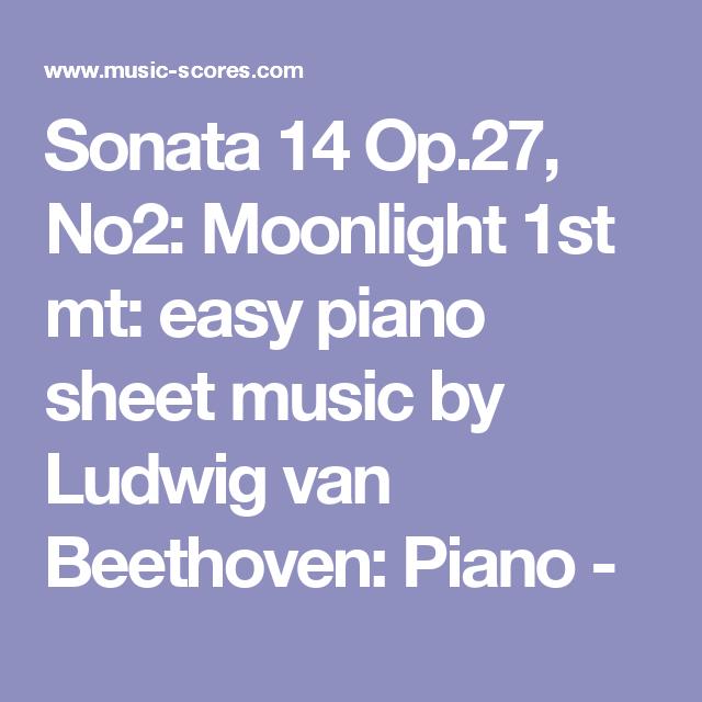 Sonata 14 Op.27, No2: Moonlight 1st Mt: Easy Piano Sheet