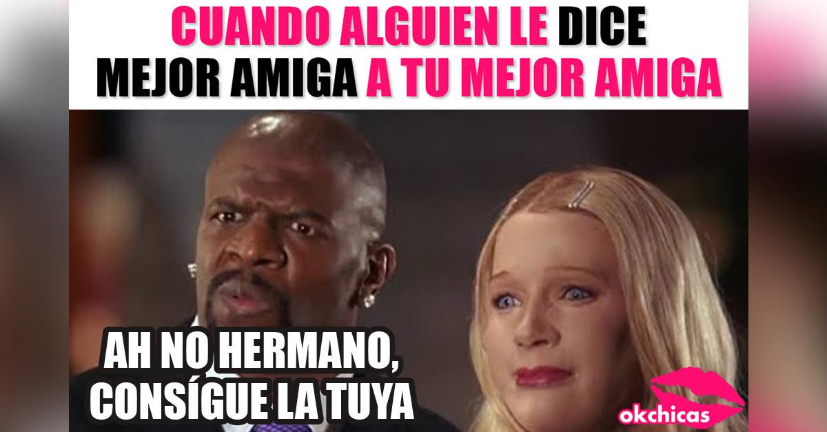 15 Memes Que Inevitablemente Te Haran Etiquetar A Tu Mejor Amiga Y Decir Somos Nosotras Mejor Amiga Mejores Amigos Frases De Risa