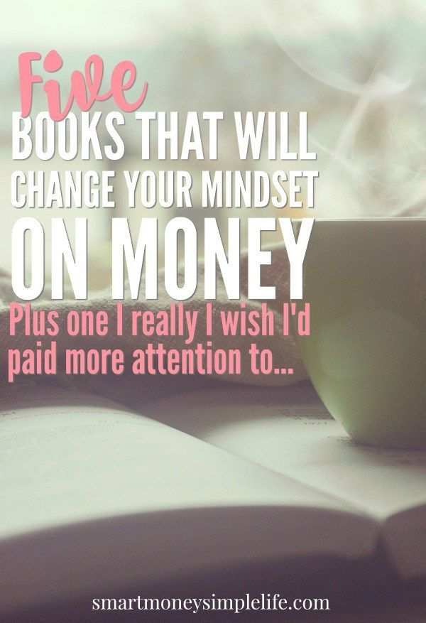 5 Books That Will Change Your Mindset On Money Money Saving Tips Finance Books Personal