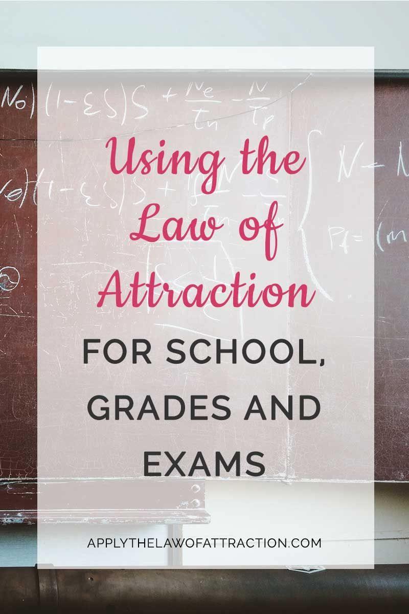 Using the Law of Attraction for School, Grades, Studies and Exams