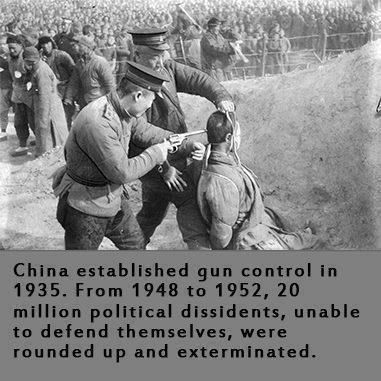 China institutes gun control in 1935.  Between 1948 and 1952, 20 million political dissidents, unable to defend themselves, are exterminated.