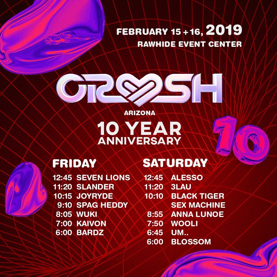 Crush Az Releases Their Much Anticipated Set Times The Festival Voice Insomniac Events Crushes 10 Year Anniversary