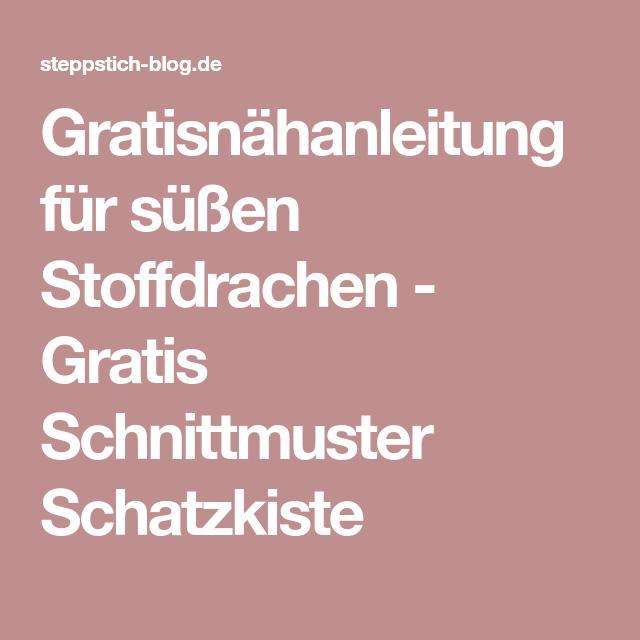 Gratisnähanleitung für süßen Stoffdrachen - Gratis Schnittmuster ...