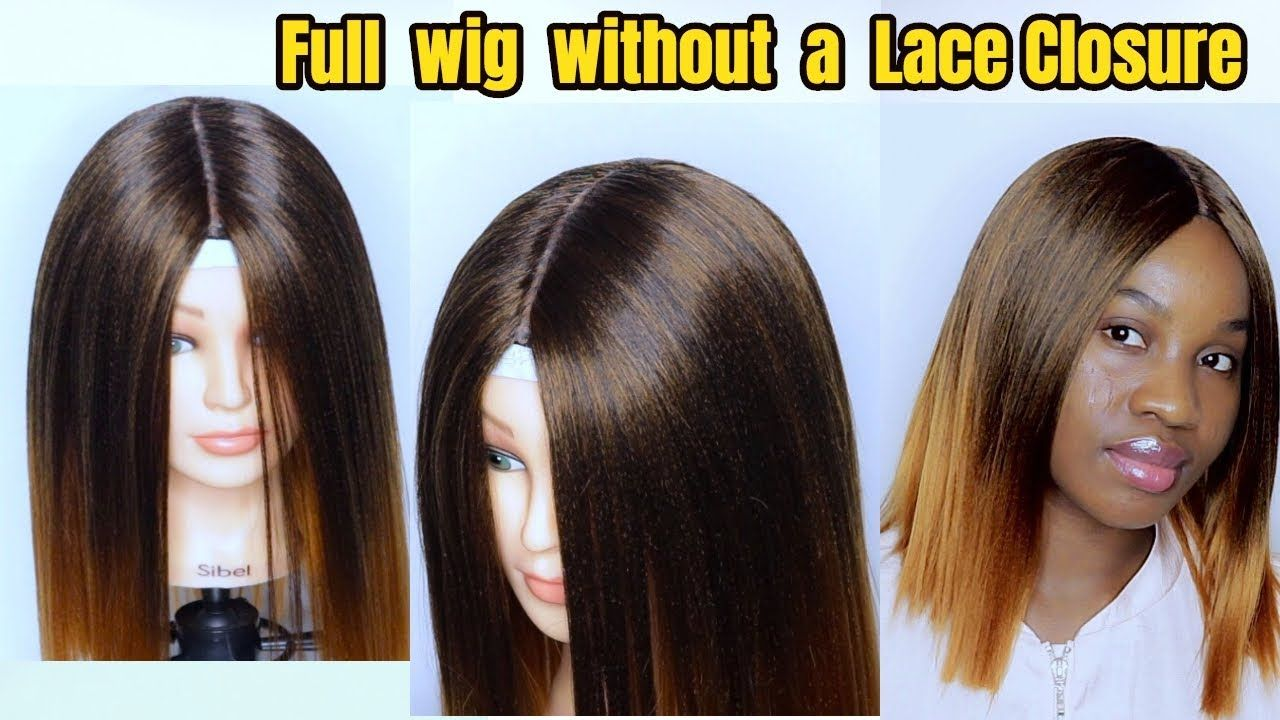 How To Make A Wig From Start To Finish Diy Wig Without Lace