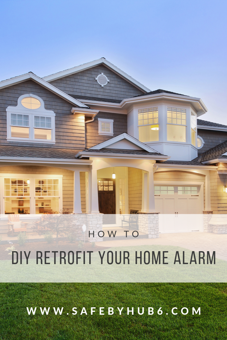 Diy Retrofit Your Existing Wired Alarm Security System Hub6 Smart Home Security No Contracts Monthly Fees Home Alarm Home Monitoring System Smart Home Security