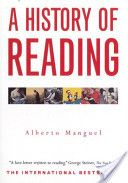 A History Of Reading -Alberto Manguel