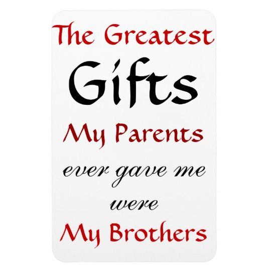 Quotes About Brothers Magnet Zazzle Com Brother Quotes Little Brother Quotes Best Brother Quotes