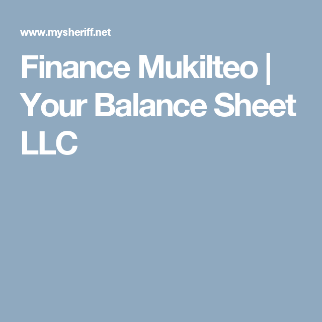 Finance Mukilteo  Your Balance Sheet Llc  Accounting Company