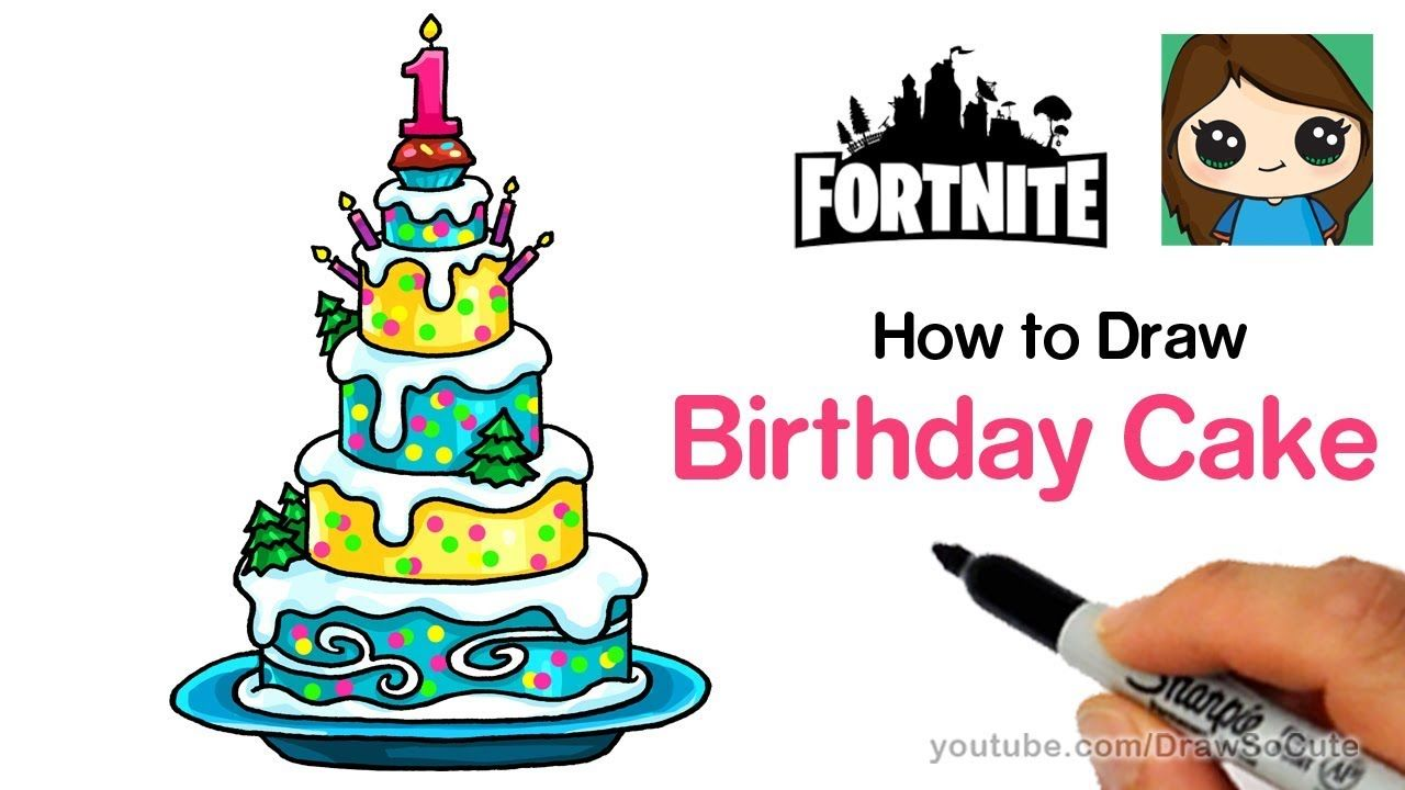 How To Draw The Fortnite Birthday Cake Easy Art In 2018