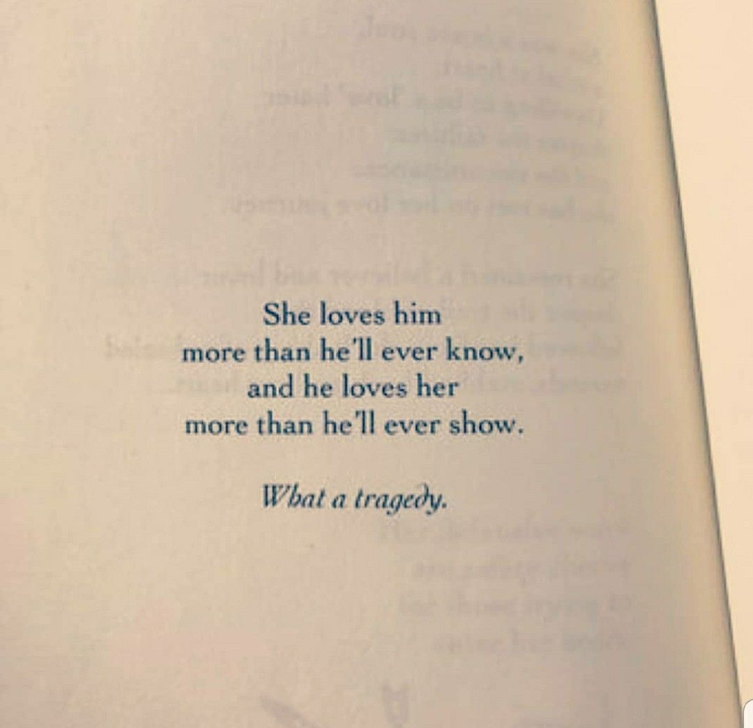 If He Loved Me This Was Us And Truly Tragic Tragedy Quotes Love You Poems Relatable Quotes