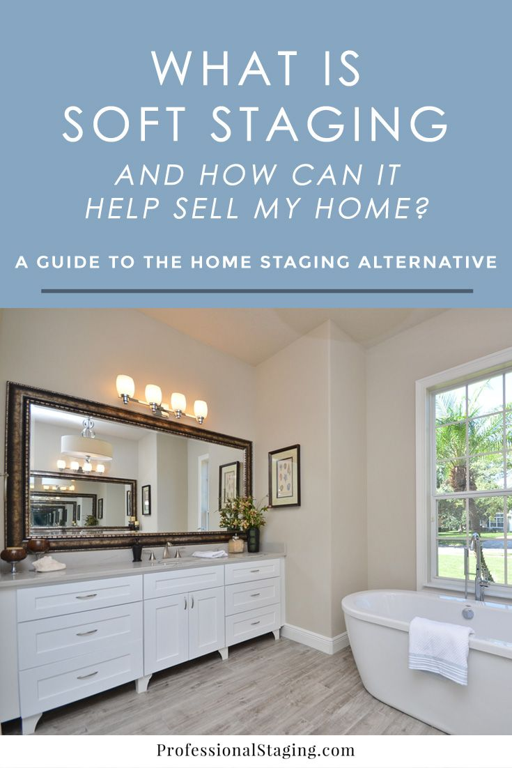 What is Soft Staging and How Can It Help Sell My Home | Pinterest ...