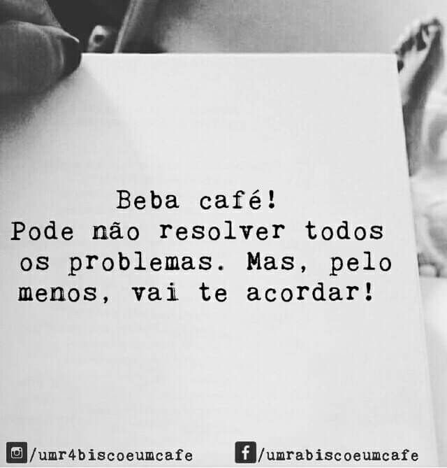 Um Rabisco E Um Café Frases Coffee My Coffee E Quotes