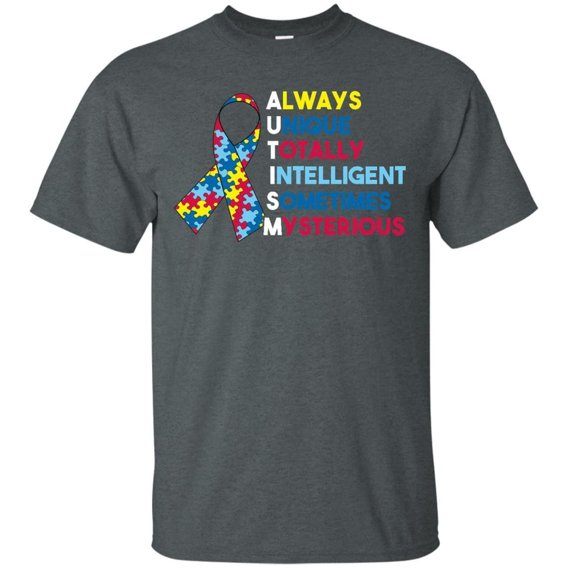 Autism Shirt, Always Unique Totally Intelligent