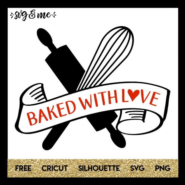 Download Baked with Love   Svg, Cricut free, Cricut personalized gifts