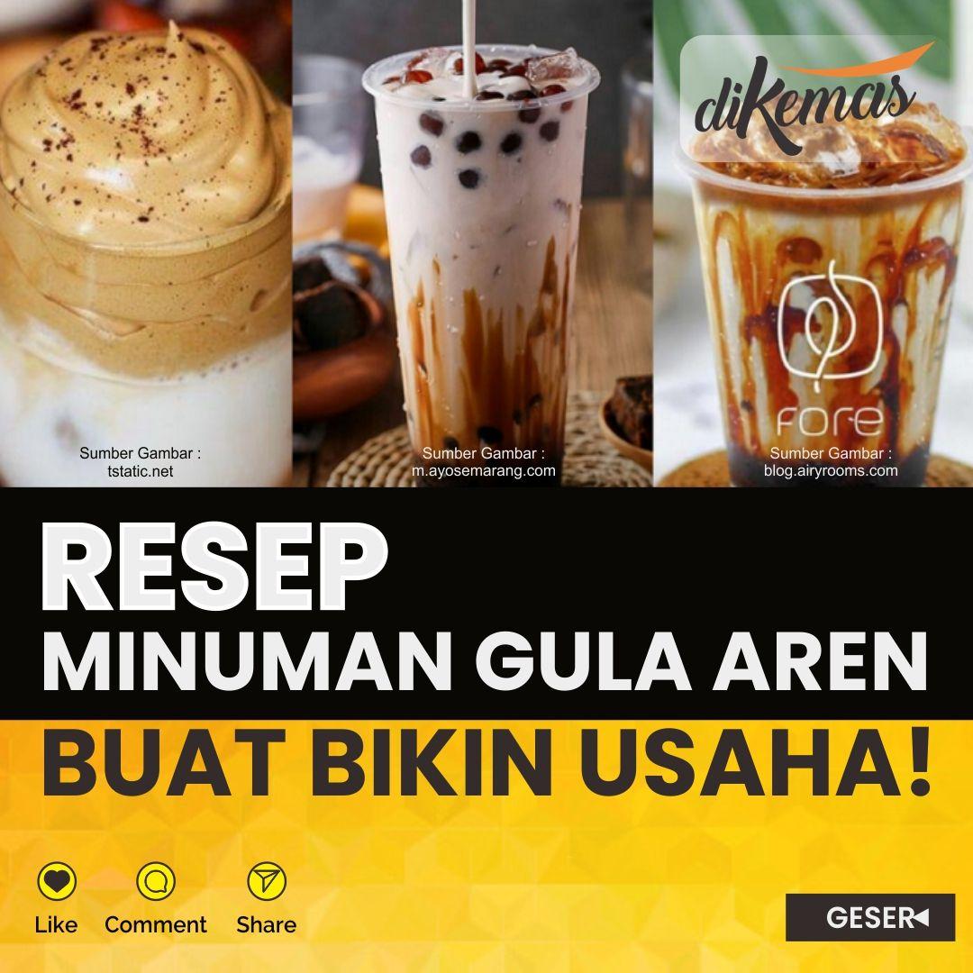Kemasan Minuman Gula Aren Kekinian Gula Aren Resep Minuman Resep Minuman Kopi