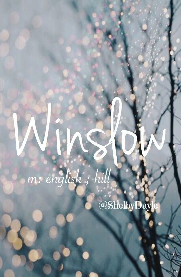 Winslow - gorgeous baby girl or boy name! #babynames #baby