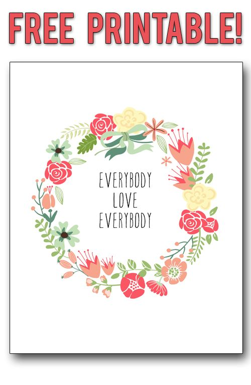 Free printable! Everybody Love Everybody family rule, in a