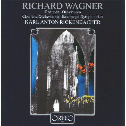 Orchester Des Bamberger Symphoniker - Wagner: Kantaten/Ouverturen