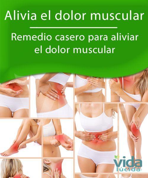 Remedio casero para contrarrestar el dolor muscular..