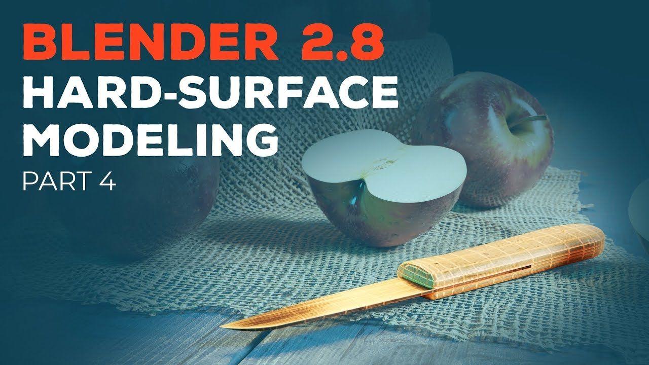 Blender 2.8 Beginner Tutorial Part 4 HardSurface