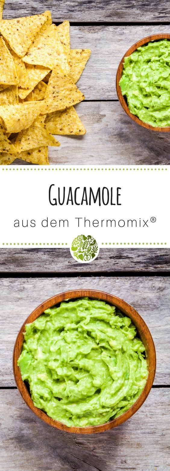 Leckere Guacamole und Guacamole Dip aus dem Thermomix #grilleddesserts