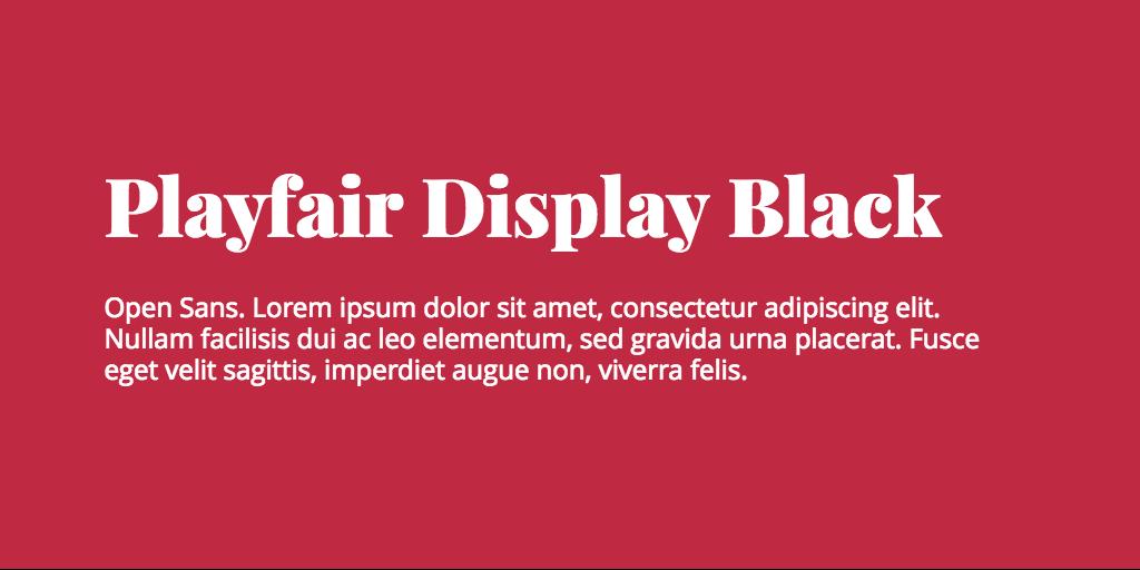 Playfair Display & Open Sans font combination   Font Pairing