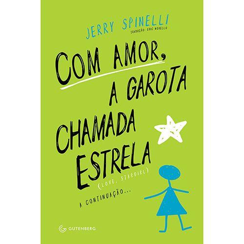 Livro - Com Amor, a Garota Chamada Estrela