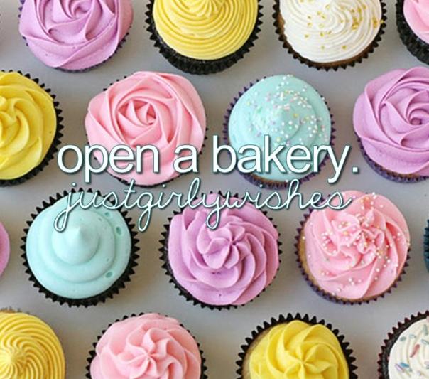 Open a Bakery!