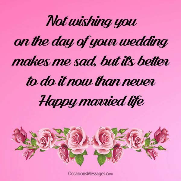 Belated Wedding Wishes And Messages Occasions Messages