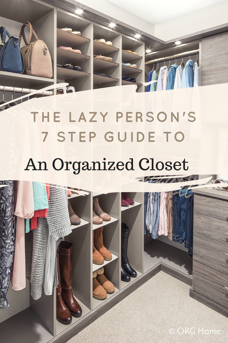 Feeling Uninspired And Unmotivated To Remodel Your Closet Look No Further These 7 Steps