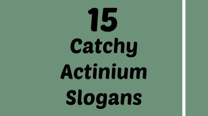 Actinium Slogans Element Slogans Pinterest Slogan Atomic