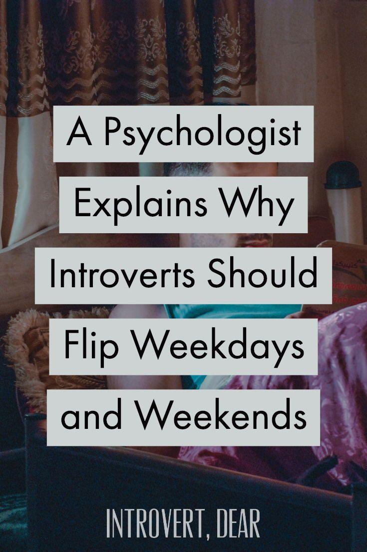 A Psychologist Explains Why Introverts Should Flip