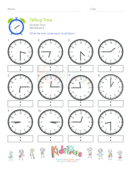 Telling Time Quarter Hour Worksheet 5 – Telling Time to the Quarter Hour Worksheets
