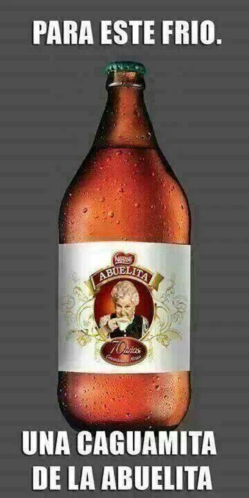Caguamita De La Abuelita Memes De Frio Humor De Cerveza Mensajes De Humor