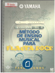 Docslide.com.Br Metodo de Ensino Musical Para Flauta Doce - Documents - Online Powerpoint Presentation and Document Sharing - DocFoc.com