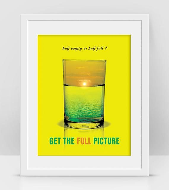 Glass Half Full or Half Empty, Glass Wall Art, Cool Poster, Positive ...
