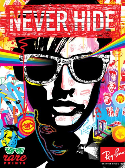 19ecb8146a3 Rayban - never hide rare prints poster