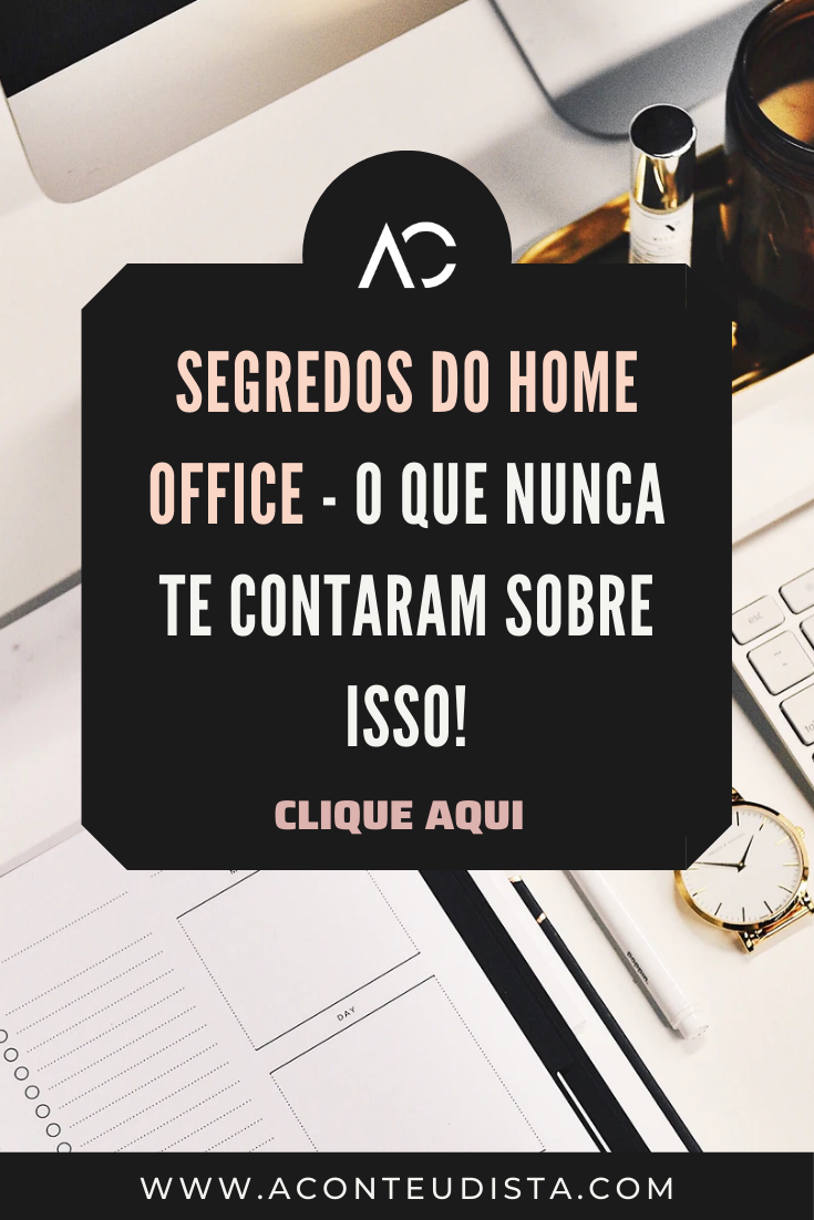os segredos do home office é confiavel