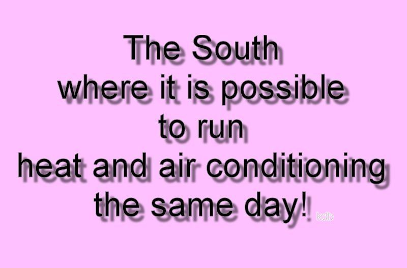 Oh, how true! I had the heat on early this morning in the ...
