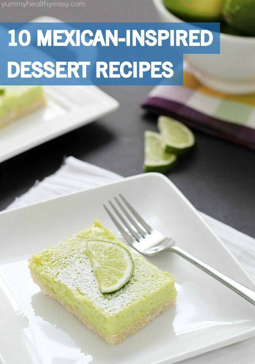 Prepare to feast at this year's Cinco de Mayo fiesta with these 10 Mexican-Inspired Dessert Recipes. These easy-to-make recipes—Churro Chips, Lime Bars, and more—are the sweetest way to celebrate springtime!