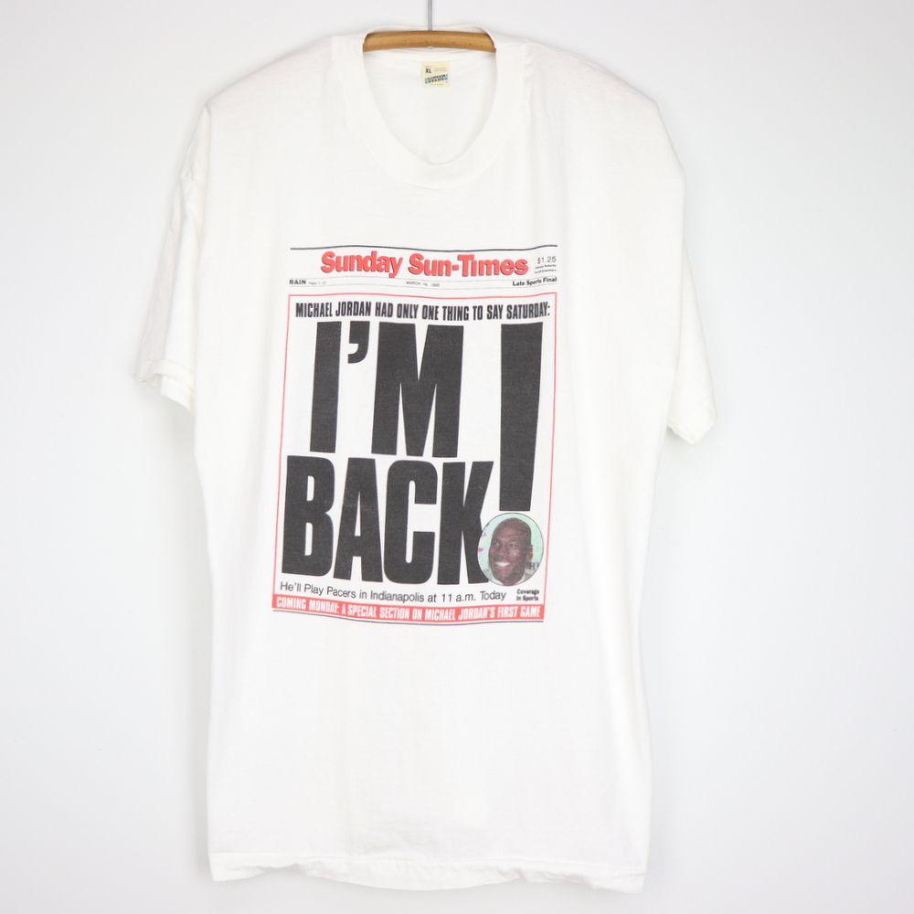 1995 Michael Jordan I 8217 M Back Shirt Michael Jordan Printed Shirts Im Back