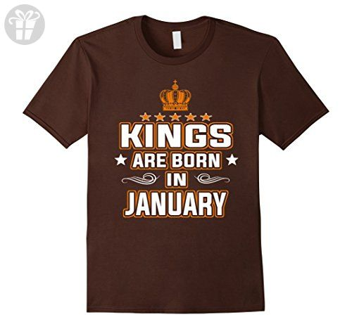 Mens Kings Are Born In January T Shirt Birthday Gifts Small Brown