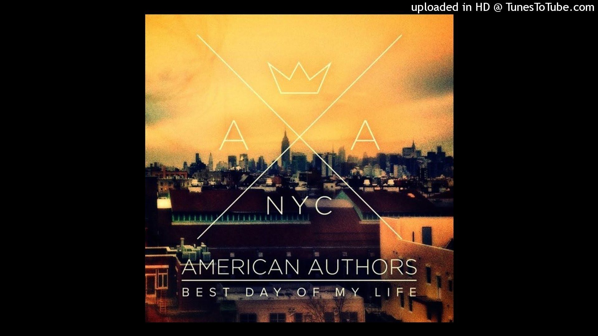 American Authors Best Day Of My Life Official Instrumental