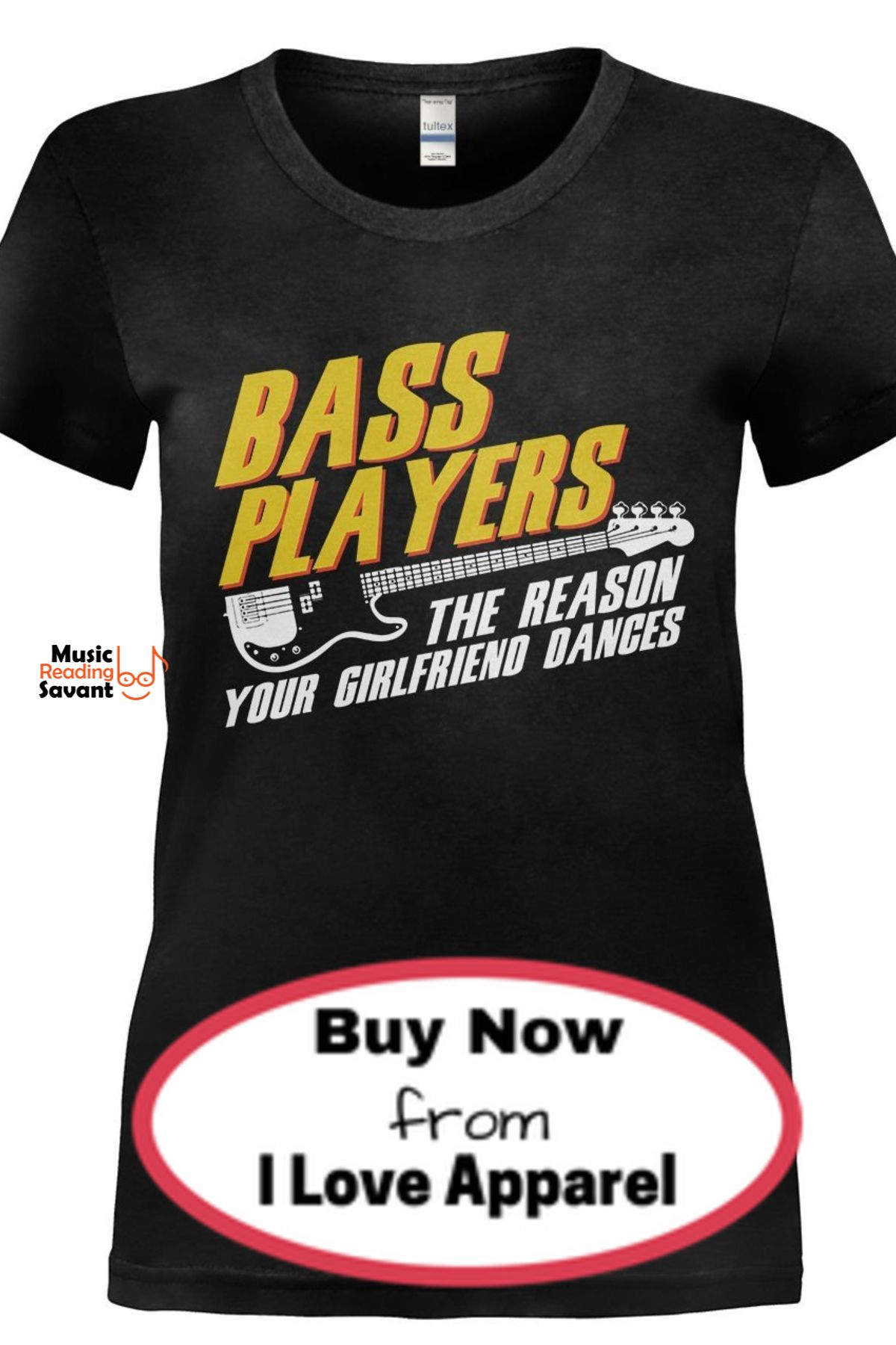 I Love This Funny T Shirt With A Hilarious Bass Guitar