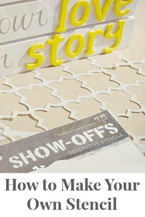 Make Your Own Reusable Stencil | Craft Ideas | Stencil diy